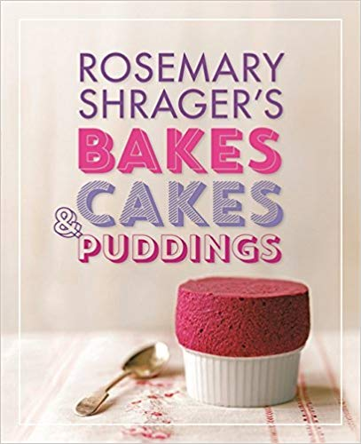 Rosemary Shrager's Bakes Cakes & Puddings
