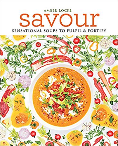 Savour Sensational Soups To Fulfil & Fortify