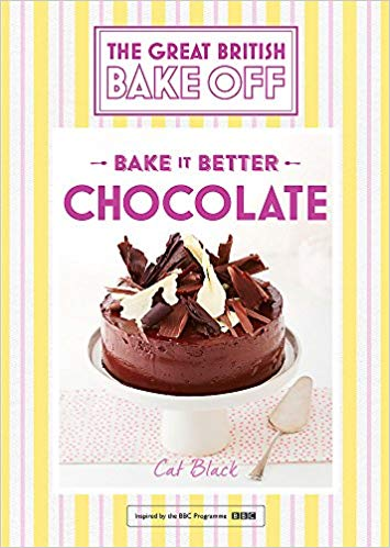 The Great British Bake Off : Bake it Better Chocolate